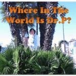 Where in the World is Dr. P? Manhattan Beach