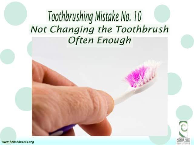Toothbrushing Mistake 10