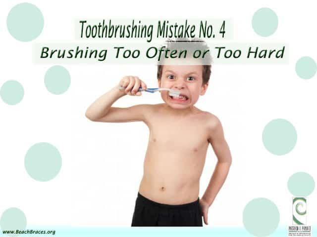 Toothbrushing Mistake 4