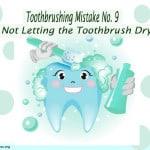 Toothbrushing Mistake 9