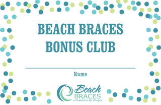 beach braces bonus card